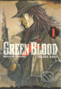 Green blood 1 - Masasumi Kakizaki