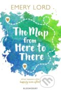 The Map from Here to There - Emery Lord