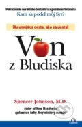 Von z Bludiska - Spencer Johnson