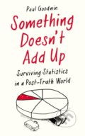 Something Doesn't Add Up - Paul Goodwin