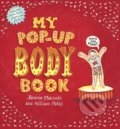 My Pop-Up Body Book - Will Petty, Jennie Maizels (ilustrácie)