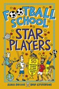 Football School Star Players - Alex Bellos, Ben Lyttleton, Spike Gerrell (ilustrátor)