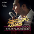 Adam Plachetka: Impossible Dream - Adam Plachetka