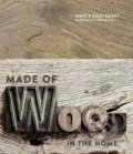 Made of Wood - Mark Bailey, Sally Bailey