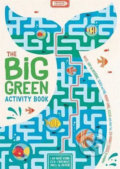 The Big Green Activity Book: Mazes, Spot the Difference, Search and Find, Memory Games, Quizzes and other Fun, Eco-Friendly Puzzles to Complete - Georgie Fearns, John Bigwood, Damara Strong, Charlotte Pepper, Ed Myer