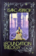 The Foudation Trilogy - Isaac Asimov