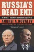 Russia'S Dead End - Andrei A. Kovalev