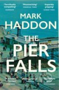 The Pier Falls - Mark Haddon