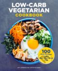 Low-Carb Vegetarian Cookbook - Amy Lawrence, Justin Fox Burks