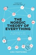 The Nordic Theory of Everything - Anu Partanen