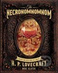 The Necronomnomnom - Mike Slater, Thomas Roache