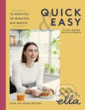 Deliciously Ella Quick and Easy - Ella Woodward, Ella Mills