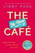 The 24-Hour Café - Libby Page