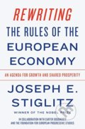Rewriting the Rules of the European Economy - Joseph E. Stiglitz
