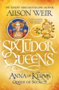 Six Tudor Queens - Alison Weir