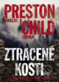 Ztracené kosti - Lincoln Child, Douglas Preston