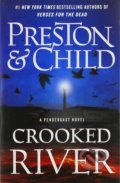Crooked River - Douglas Preston, Lincoln Child