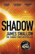Shadow : The explosive race against time thriller - James Swallow