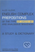 English complex prepositions - Aleš Klégr