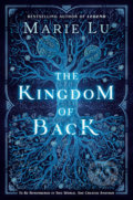 The Kingdom of Back - Marie Lu