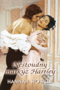Nestoudný markýz Hartley - Hannah Howell