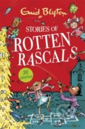 Stories of Rotten Rascals - Enid Blyton