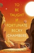 To Be Taught, If Fortunate - Becky Chambers