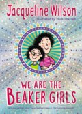 We Are The Beaker Girls - Jacqueline Wilson, Nick Sharratt (ilustrácie)