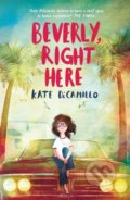 Beverly, Right Here - Kate DiCamillo