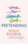 Pretending - Holly Bourne