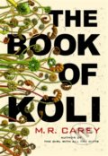 The Book of Koli - M.R. Carey
