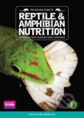 The Arcadia Guide to Reptile and Amphibian Nutrition: Part 2 - John Courteney-Smith