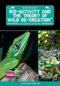 Bio-Activity and the Theory of Wild Re-Creation - John Courteney-Smith