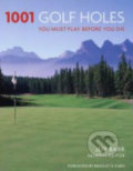 1001 Golf Holes You Must Play Before You Die - Jeff Barr