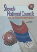 Slovak National Councils and the Road to Parliamentarism - Miroslav Pekník