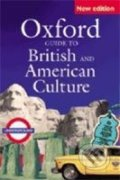 Oxford Guide to British and American Culture - J. Crowther