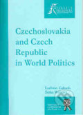 Czechoslovakia and Czech Republic in World Politics - Ladislav Cabada, Šárka Waisová