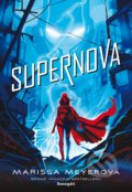 Supernova - Marissa Meyer