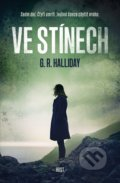 Ve stínech - G.R. Halliday