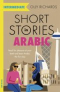 Short Stories in Arabic for Intermediate Learners - Olly Richards