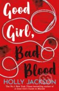 Good Girl, Bad Blood - Holly Jackson