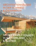 Single-Family Houses in Switzerland & Austria - Chris van Uffelen