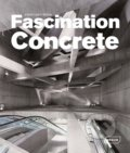Fascination Concrete - Chris van Uffelen