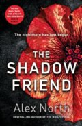 The Shadow Friend - Alex North