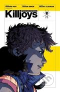 The True Lives Of The Fabulous Killjoys - Gerard Way, Becky Cloonan (Ilustrátor)