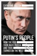 Putin's People - Catherine Belton