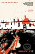 Scalped Vol. 9 : Knuckles Up - Jason Aaron
