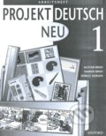 Projekt Deutsch Neu 1 - Arbeitsheft - Alistair Brien, Sharon Brien, Shirley Dobson