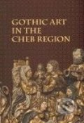 Gothic Art in The Cheb Region -