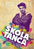 Laci Strike: Škola tanca (DVD+CD) -